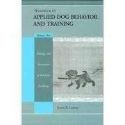 Handbook of Applied Dog Behavior and Training: Volume II by Steven Lindsay