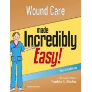Wound Care Made Incredibly Easy by Lippincott Williams & Wilkins