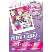 The Mayfair Mysteries: The Case of the Poisoned Pie by Alex Carter