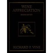 Wine Appreciation by Richard P. Vine