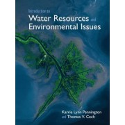 Introduction to Water Resources and Environmental Issues by Karrie Lynn Pennington