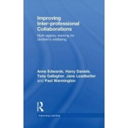 Improving Inter-Professional Collaborations by Anne Edwards