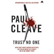 Trust No One by Paul Cleave