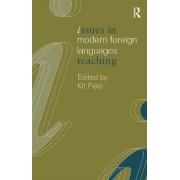Issues in Modern Foreign Languages Teaching by Kit Field