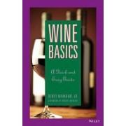 Wine Basics by Dewey Markham