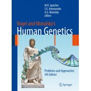 Vogel and Motulsky's Human Genetics by Michael Speicher