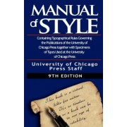 The Chicago Manual of Style by University by University of Chicago Press Staff