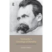 Nietzsche's Genealogy of Morality by David Owen