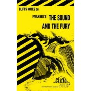 Notes on Faulkner's Sound and the Fury by James L. Roberts
