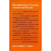 Deconstruction in Context by Mark C. Taylor