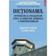 Dictionarul ofiterilor si angajatilor civili ai Directiei Generale a Penitenciarelor