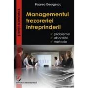 Managementul trezoreriei intreprinderii. Probleme, abordari, metode