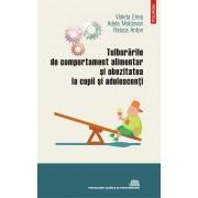 Tulburarile de comportament alimentar si obezitatea la copii si adolescenti (eBook)