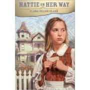 Hattie on Her Way by Clara Gillow Clark