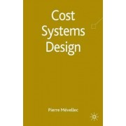Cost Systems Design by Pierre Mevellec