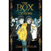 The Box of Demons by Daniel Whelan