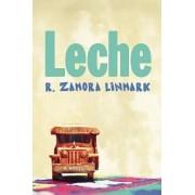 Leche by R Zamora Linmark