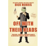 Off with Their Heads by Richard B. Morris