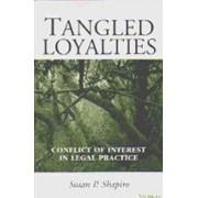 Tangled Loyalties by Susan P. Shapiro
