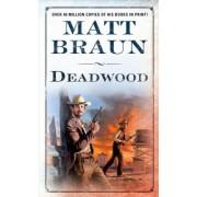 Deadwood by Matt Braun