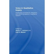 Voice in Qualitative Inquiry by Lisa A Mazzei