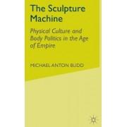 The Sculpture Machine by Michael Anton Budd