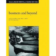 Boomers and Beyond by Pauline M. Rothstein