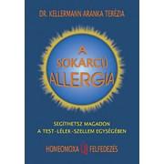 A sokarcú allergia - Dr. Kellermann Aranka Terézia ( HKO)