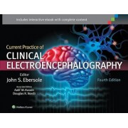 Current Practice of Clinical Electroencephalography by John S. Ebersole