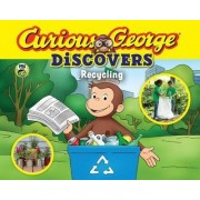 Curious George Discovers Recycling (Science Storybook) by H. A. Rey