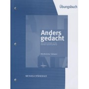 Student Activities Manual for Motyl-Mudretzkyj/Spainghaus' Anders Gedacht: Text and Context in the German-Speaking World by Irene Motyl-Mudretzkyj