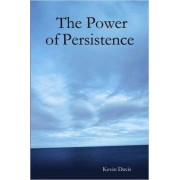 The Power of Persistence by Beller Family Professor of Business Law Kevin Davis