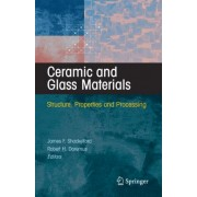 Ceramic and Glass Materials by James F. Shackelford