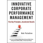 Innovative Corporate Performance Management by Bob Paladino