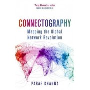 Connectography by Parag Khanna
