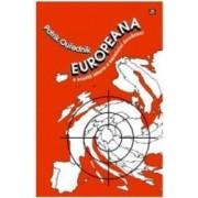 Europeana o scurta istorie a secolului douazeci - Patrick Ouredniuk