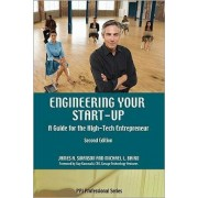 Engineering Your Start-Up by James A Swanson