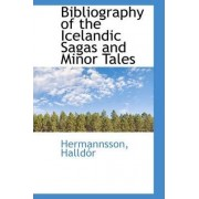 Bibliography of the Icelandic Sagas and Minor Tales by Hermannsson Halldr