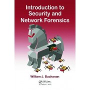 Introduction to Security and Network Forensics by William J. Buchanan