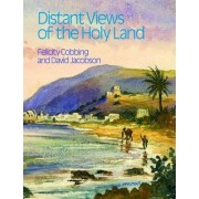 Distant Views of the Holy Land by Felicity Cobbing