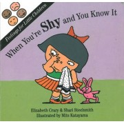 When You'RE Shy by Elizabeth Crary