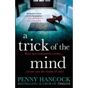 A Trick of the Mind by Penny Hancock