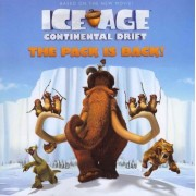 Ice Age: Continental Drift: The Pack Is Back! by Kirsten Mayer