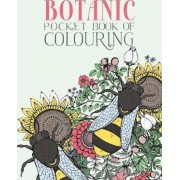 Botanic Pocket Book of Colouring by Parragon Books Ltd