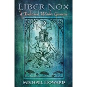 Liber Nox by Michael Howard