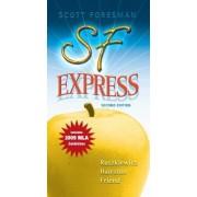 The SF Express 2009 by John J. Ruszkiewicz