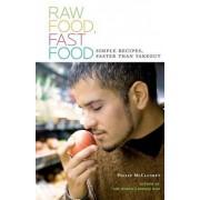 Raw Food, Fast Food by Philip McCluskey