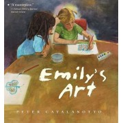 Emily's Art by Peter Catalanotto