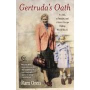 Gertruda's Oath by Professor Ram Oren