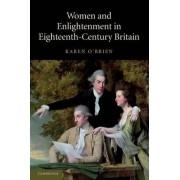 Women and Enlightenment in Eighteenth-Century Britain by Dr. Karen O'Brien